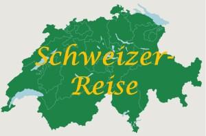Schweizer-Reise